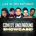 Comedy Underground Showcase LIVE In San Antonio
