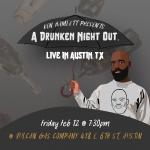 A DRUNKEN NIGHT OUT [A Comedy Show]